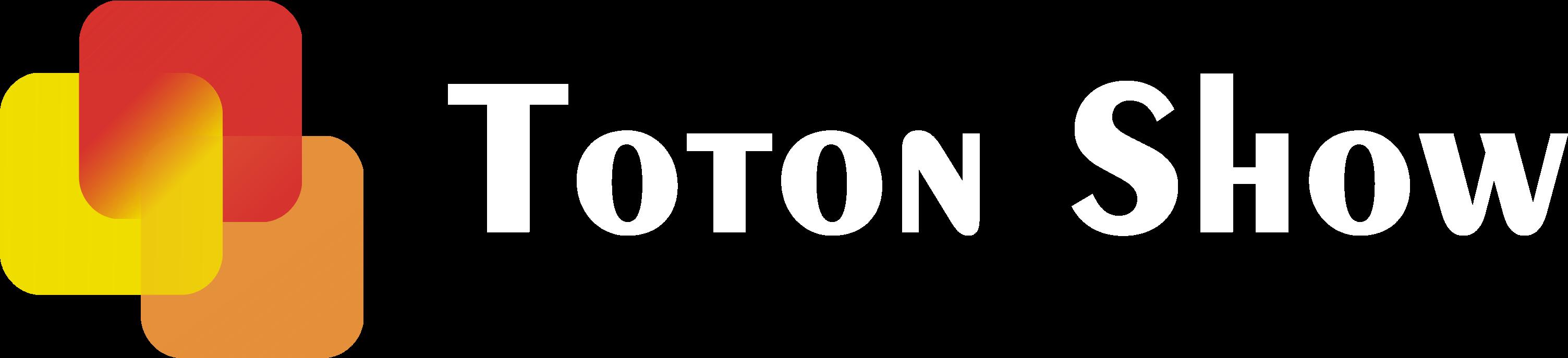 Toton Show